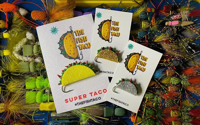 Your Fly Box Needs...  The Fish Taco