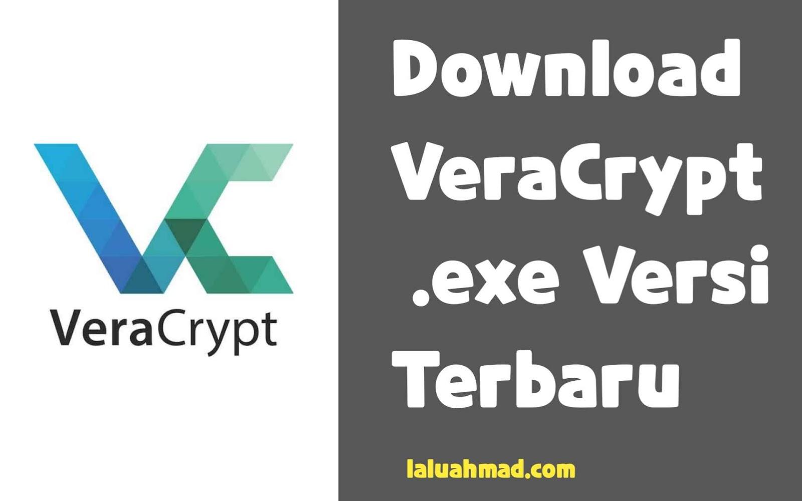 Download VeraCrypt exe Versi Terbaru