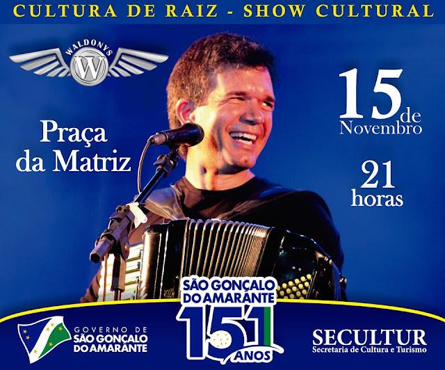 Waldonys faz show nesta sexta-feira (15), na Praça da Matriz de São Gonçalo