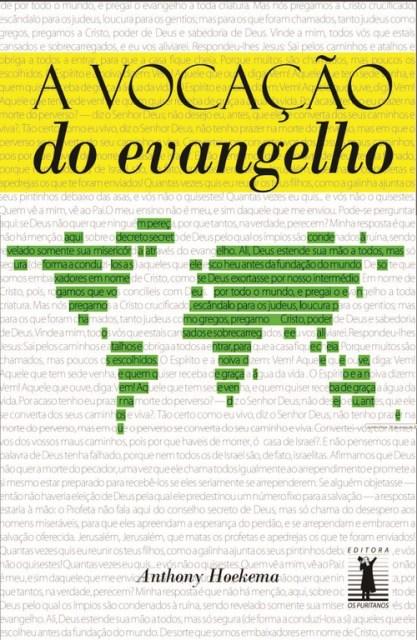 Anthony A. Hoekema-A Vocação Do Evangelho-