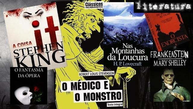 Livros clássicos de terror, It: A Coisa, O Médico e o Monstro, Nas Montanhas da Loucura, O Exorcista, dentre outros.
