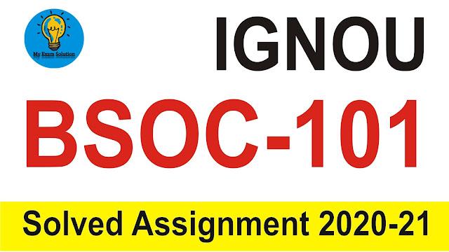 IGNOU BSOC-101 Assignment; IGNOU BSOC-101 Assignment in Hindi 2020; IGNOU BAG