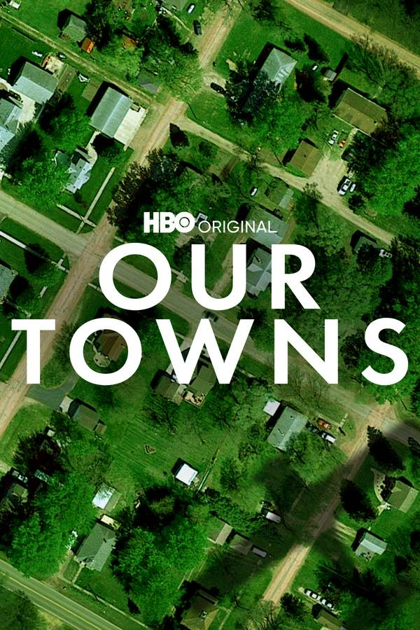 Our Towns (2021) HMAX WEB-DL 1080p Latino