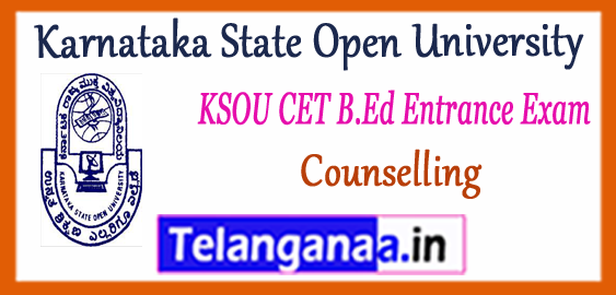 KSOU Karnataka State Open University CET B.Ed Entrance Results Counselling 2017-18
