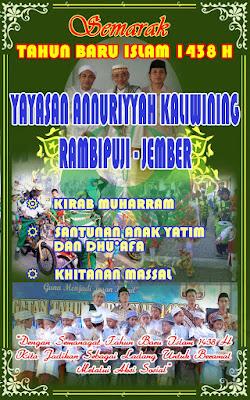 Semarak 10 Muharram 1438 H Yayasan Annuriyyah Kaliwining, Jember