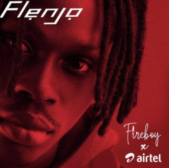fireboy-x-airtel-flenjo