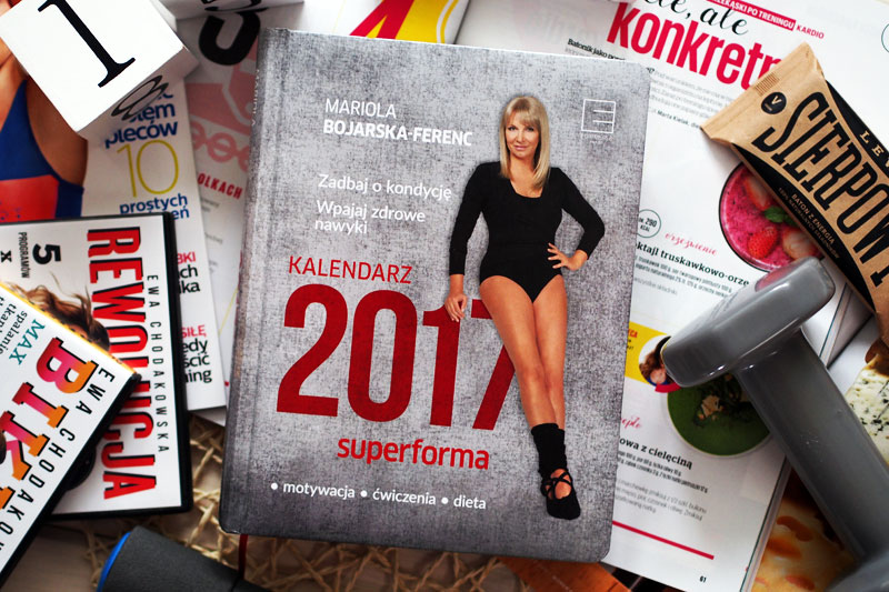 Kalendarz 2017 superforma - motywacja, ćwiczenia i dieta