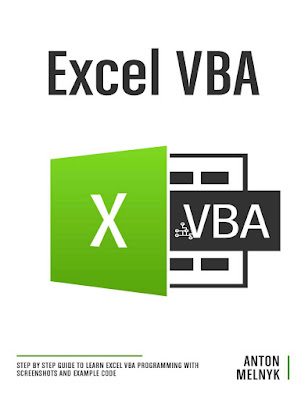 [Free Ebook PDF]Excel VBA: Step by Step Guide to Learn Excel VBA Programming with Screenshots and Example Code by Melnyk, Anton
