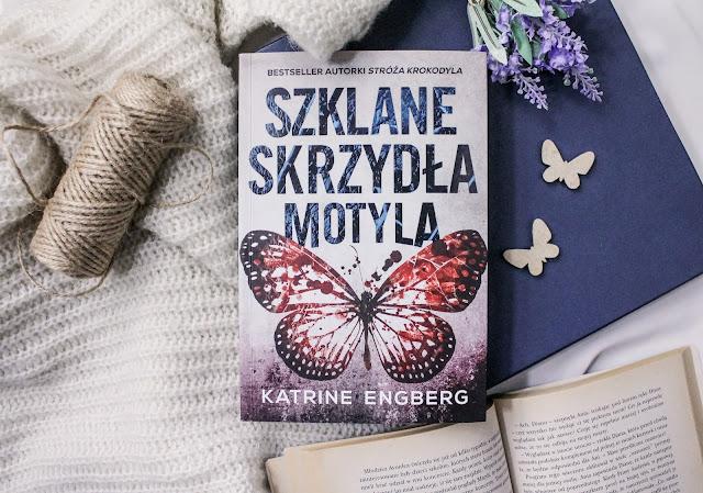 """""""Szklane skrzydła motyla"""" Katrine Engberg"""