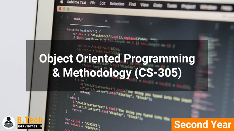 Object Oriented Programming & Methodology (CS-305) B.Tech RGPV notes AICTE flexible curricula
