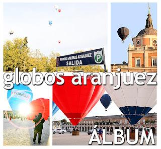 Globos Aranjuez Volar Aerostación Festival