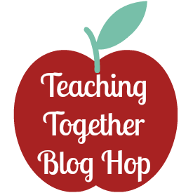 Teaching Together Blog Hop
