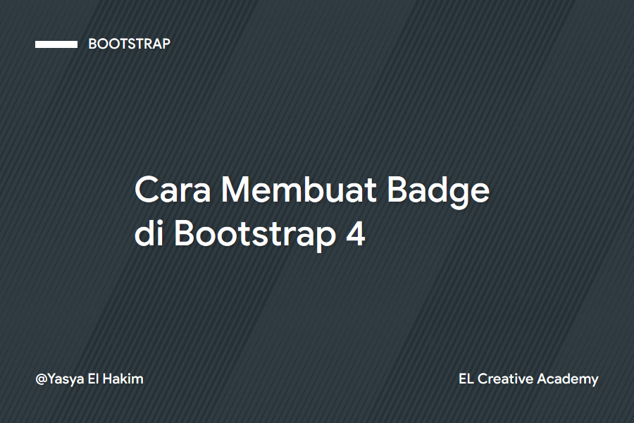 Membuat Badge di Bootstrap 4