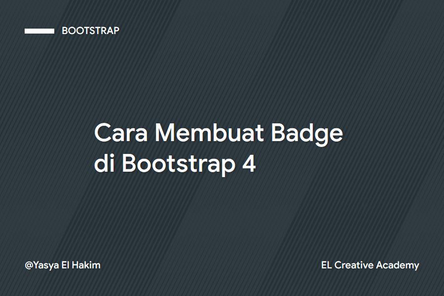 Membuat Badge di Bootstrap 4