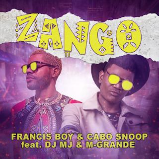 Francis Boy feat Cabo Snoop - Zango