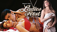 Watch Hot Hindi Movie 'Ladies First' Online