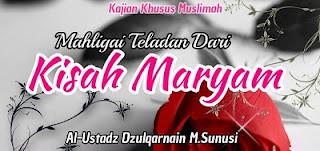 "Sinopsis Kisah Islami ""Maryam Binti Imran Penghuni Surga"", Bunda Maryam, Bunda Nabi Isa a.s."