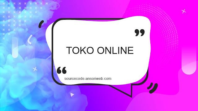 Kumpulan Source Code Web Toko Online Gratis dan Terbaru