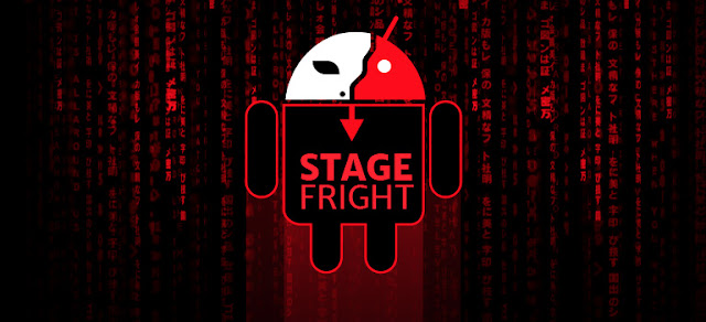 STAGEFRIGHT Still Remains A Threat To Millions of Android Users.