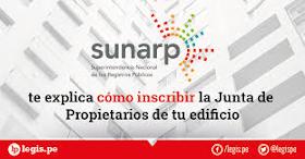 Requisitos para inscribir tu Junta de Propietarios en la SUNARP
