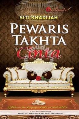 Pewaris Tahta Cinta oleh Siti Khadijah