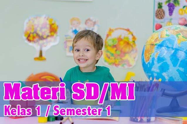 Materi SD Kelas 1 Semester 1 Tema 2