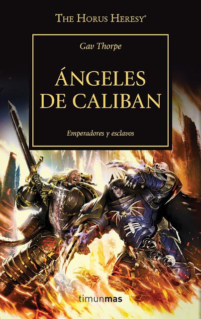 """Reseña de """"The Horus Heresy vol.38 - Ángeles de Caliban"""" de Gav Thorpe."""