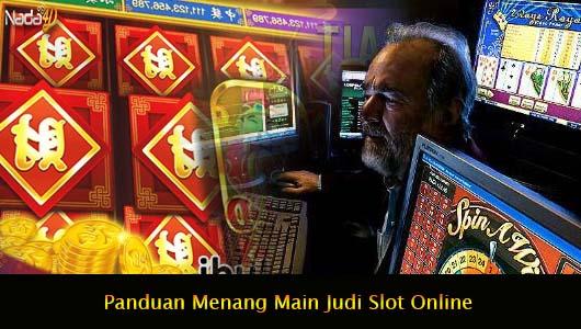 Panduan Menang Main Judi Slot Online