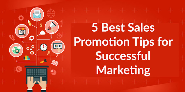 5 Best Sales Promotion Tips for Successful Marketing Campaign