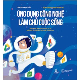 Ứng Dụng Công Nghệ Làm Chủ Cuộc Sống ebook PDF-EPUB-AWZ3-PRC-MOBI