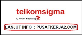 Lowongan Kerja Terbaru Jakarta S1 Developer Desember 2019 PT Telkomsigma