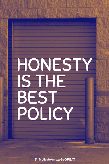 Wise Old Sayings And Proverbs: Honesty is the best policy