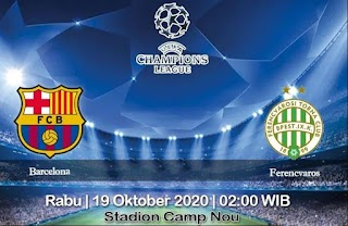 Prediksi Barcelona Vs Ferencvaros 21 Oktober 2020