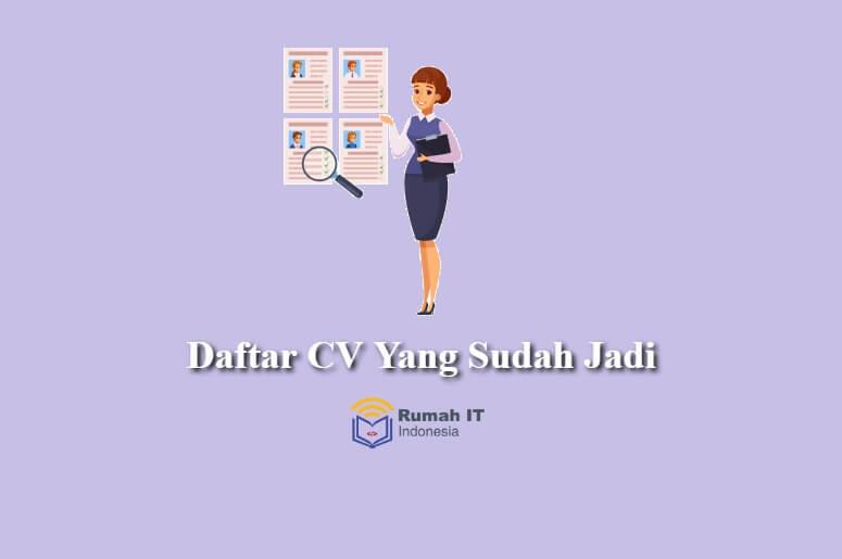Daftar CV Lamaran Kerja Yang Sudah Jadi