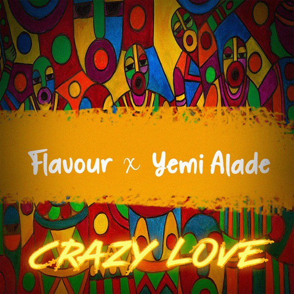 Flavour - Crazy Love (feat. Yemi Alade) [Vídeo]