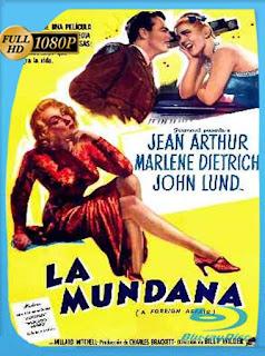 La mundana (A Foreign Affair) (1948) HD [1080p] Latino [GoogleDrive] SXGO