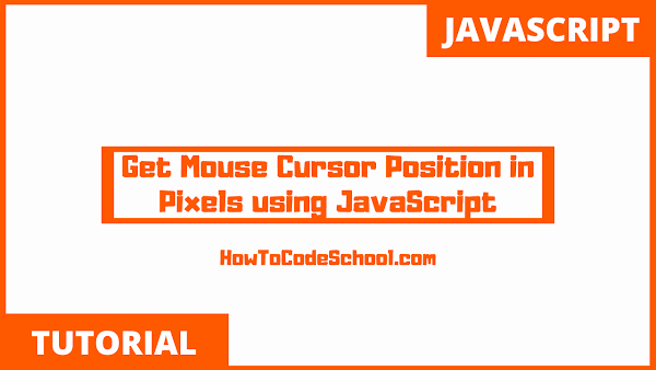 Get Mouse Cursor Position in Pixels using JavaScript