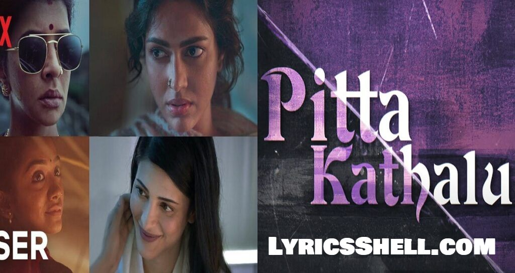 Pitta Kathalu Movie (2021) Netflix: Cast, Full Movie Online, Watch Online, Release Date