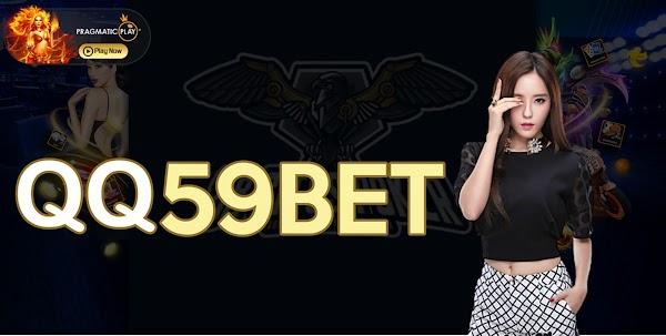 QQ59bet Slot Terbaru 2020 (100% Situs Judi Slot Terpercaya)