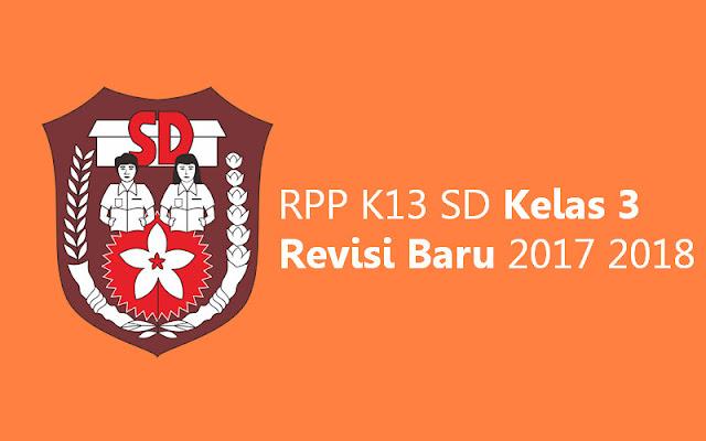 RPP K13 SD Kelas 3 Revisi Baru
