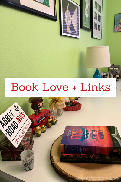 Book Love + Links: Oct. 31, 2020 | About That Story