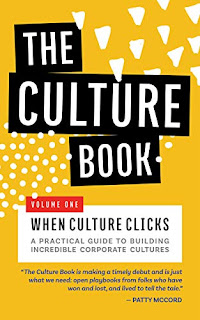 The Culture Book V1: When Culture Clicks - a Business  gem on how to create fantastic culture from 32 companies who have done it