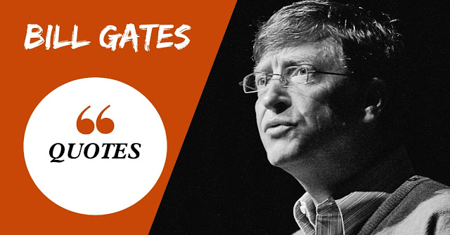 Inspirational Quotes by Bill Gates