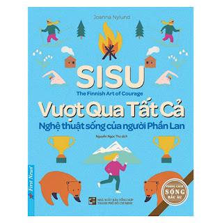 SISU - Vượt Qua Tất Cả - Nghệ Thuật Sống Của Người Phần Lan ebook PDF-EPUB-AWZ3-PRC-MOBI