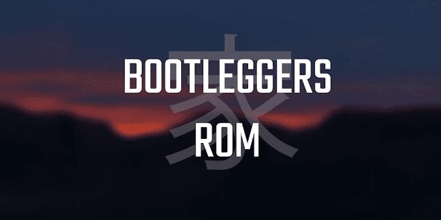 BootleggersROM
