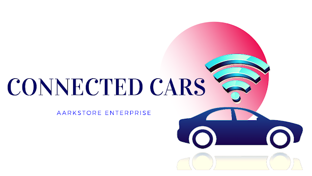 Growing Markets of Connected Car   Industry Analysis   Aarkstore
