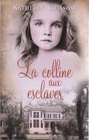 http://exulire.blogspot.fr/2016/05/la-colline-aux-esclaves-kathleen-grissom.html