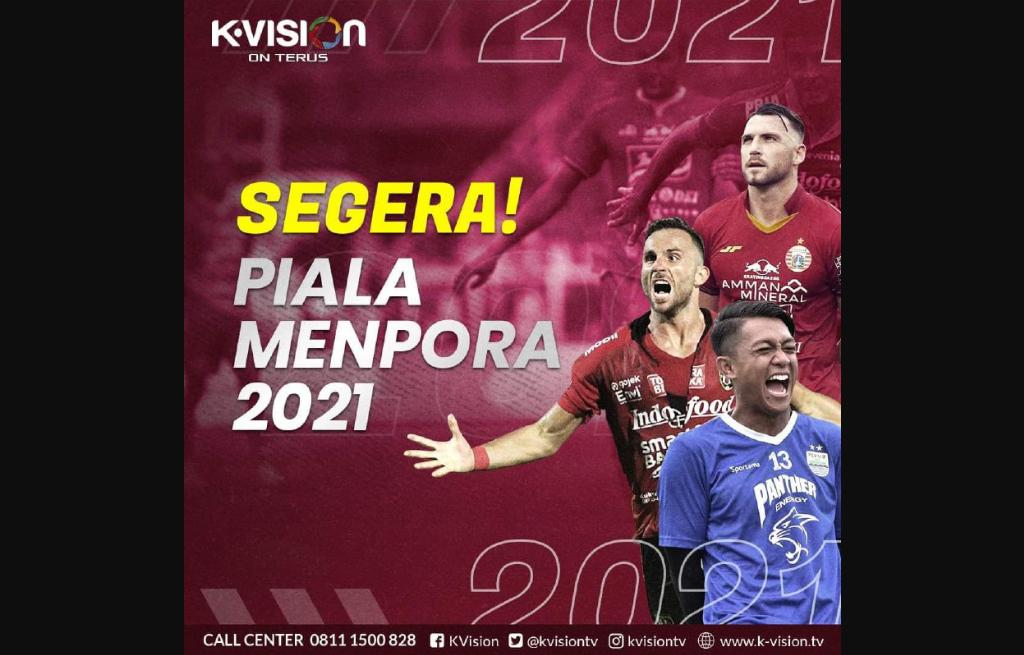 K-Vision Akan Menyiarkan Piala Menpora 2021
