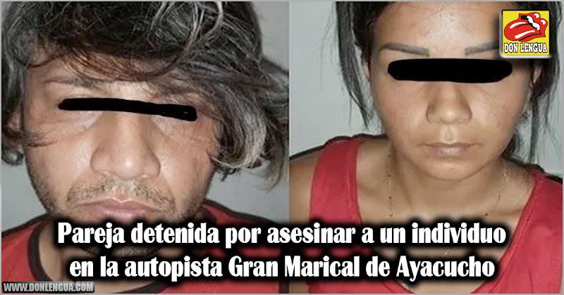 Pareja detenida por asesinar a un individuo en la autopista GMA