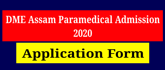 DME Paramedical Admission 2020: Application Form, Eligibility